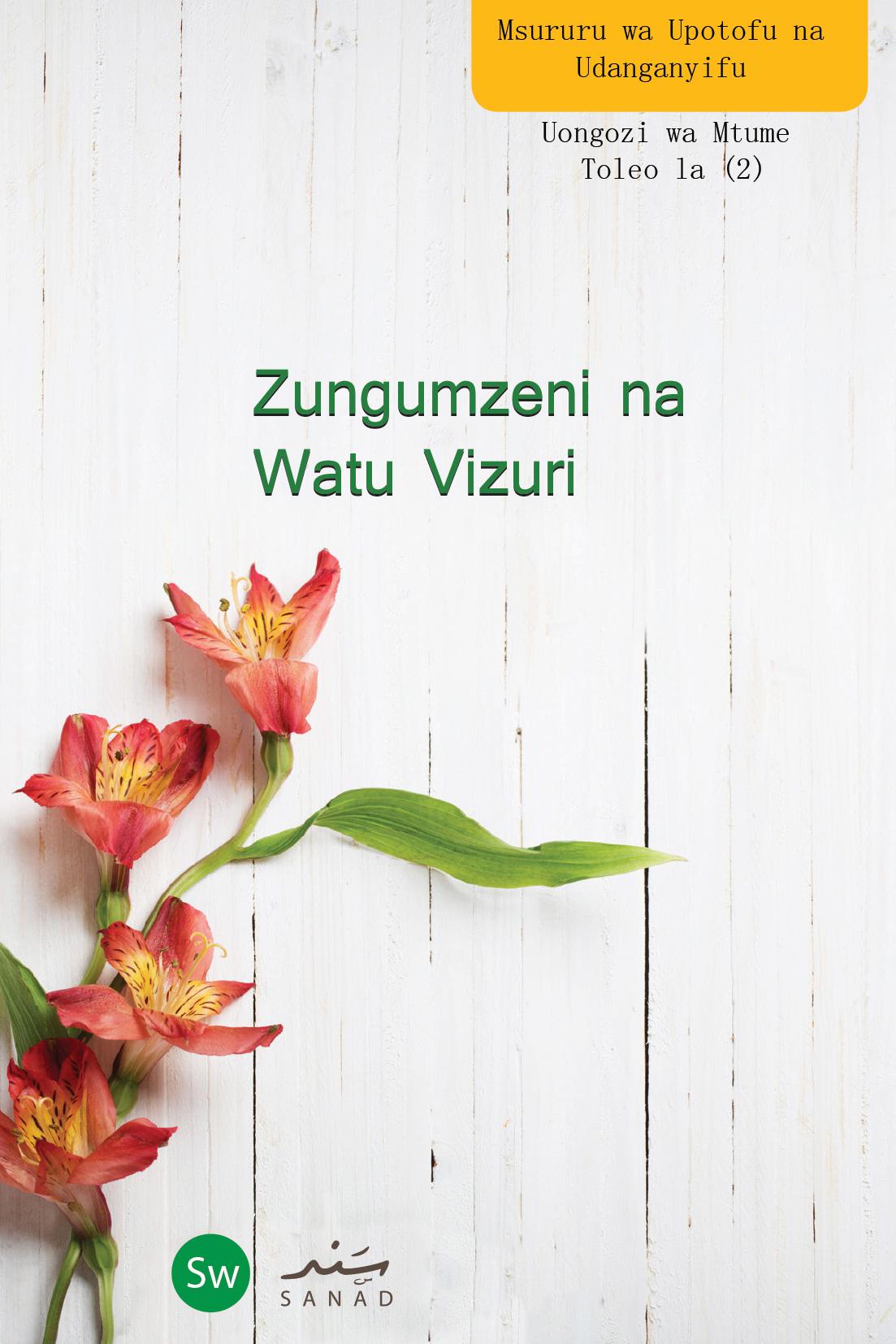 Zungumzeni na Watu Vizuri